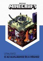 Könyv borító - Minecraft – Útmutató az Alvilághoz és a Véghez