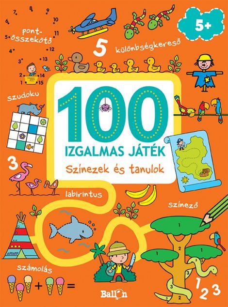 Könyv borító - 100 izgalmas játék – Színezek és tanulok