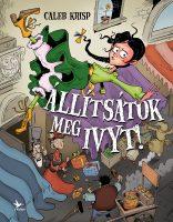 Könyv borító - Állítsátok meg Ivyt! – Ivy Pocket 2
