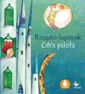 Könyv borító - Cifra palota – Ringató-lapozók 4.