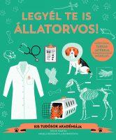 Könyv borító - Legyél te is állatorvos!
