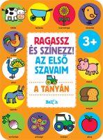Könyv borító - Ragassz és színezz! Az első szavaim – A tanyán