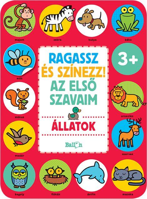 Könyv borító - Ragassz és színezz! Az első szavaim – Állatok