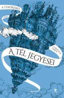 Könyv borító - A tél jegyesei – A tükörjáró