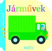 Könyv borító - Kíváncsi kiskacsák – Járművek