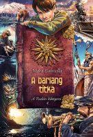 Könyv borító - A barlang titka – A Tudás könyvei 4.
