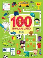 Könyv borító - 100 izgalmas játék – Foci