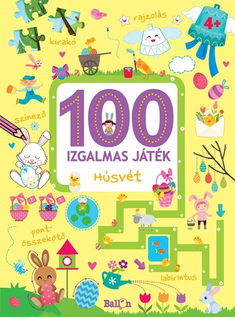 Könyv borító - 100 izgalmas játék – Húsvét