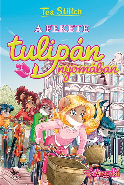 Könyv borító - Tea Stilton – A fekete tulipán nyomában