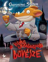 Könyv borító - Geronimo Stilton – A világ legnagyobb bűvésze
