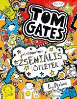 Könyv borító - (Többnyire) Zseniális ötletek – Tom Gates 4.
