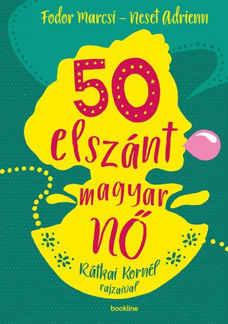 Könyv borító - 50 elszánt magyar nő