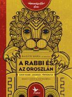 Könyv borító - A rabbi és az oroszlán – Zsidó mesék, legendák, történetek