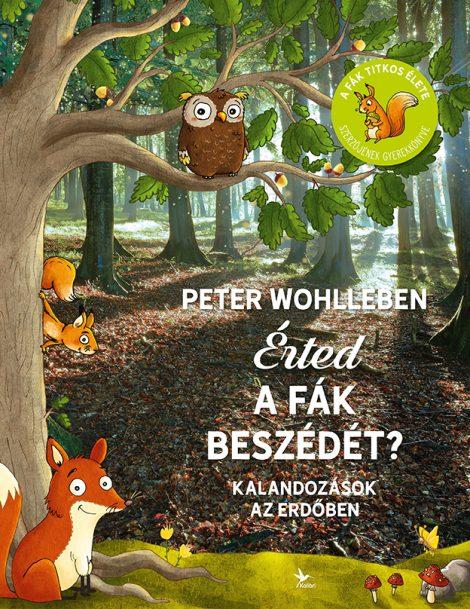 Könyv borító - Érted a fák beszédét? – Kalandozások az erdőben
