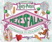 Könyv borító - Harry Potter – Mézesfalás – Finomságok illatos könyve
