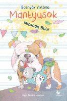Könyv borító - Micsoda Buli! – Mantyusok 3.