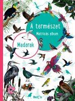 Könyv borító - A természet – Madarak