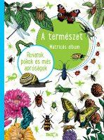 Könyv borító - A természet – Rovarok, pókok és más apróságok