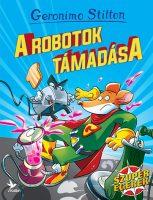 Könyv borító - Geronimo Stilton – A robotok támadása