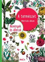 Könyv borító - A természet – Növények és állatok
