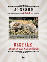 Könyv borító - Bestiák, amelyek bár ne lennének