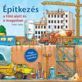 Könyv borító - Építkezés a föld alatt és a magasban