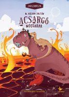 Könyv borító - Acsargó-mocsarak – Zabaszaurusz 3.