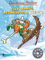 Könyv borító - Ezer mamut, megmozdult a hegy!