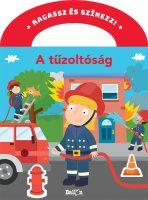 Könyv borító - Ragassz és színezz! – A tűzoltóság