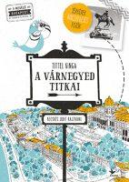 Könyv borító - A Várnegyed titkai