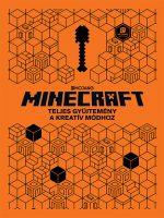 Könyv borító - Minecraft : Teljes gyűjtemény a kreatív módhoz (doboz)