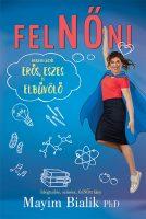 Könyv borító - FelNŐni – Az eszes, erős és elbűvölő lányok könyve