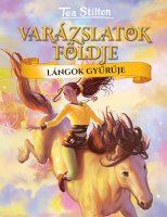 Könyv borító - Lángok gyűrűje – Varázslatok Földje 4.