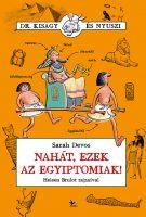 Könyv borító - Nahát, ezek az egyiptomiak!