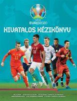 Könyv borító - UEFA EURO 2020 – Hivatalos kézikönyv