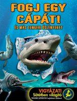 Könyv borító - Fogj egy cápát! – És más tengeri őslényeket