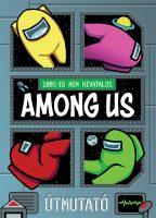 Könyv borító - 100%-ig nem hivatalos: Among Us – Útmutató